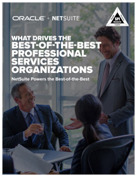 How NetSuite Empowers the Best-of-the-Best Professional Services Organizations